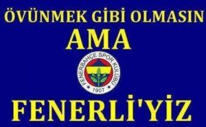 Fenerbahçe İle İlgili Sözler
